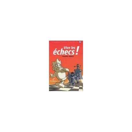 Vive les échecs! - Pierlot