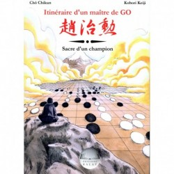 Chikun- Keiji- Itineraire d'un Maitre de GO volume 3