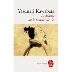 Le Maître ou le Tournoi de Go - Kawabata